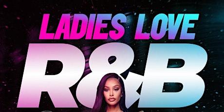 Ladies Love R&B tickets