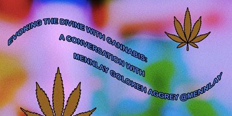 Evoking the Divine with Cannabis: Studio Ānanda x Mennlay Golokeh Aggreh tickets