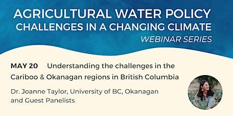 Agricultural Water Policy: Cariboo & Okanagan tickets