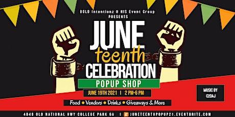 Juneteenth Celebration & Pop-Up Shop tickets
