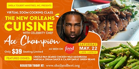 The New Orleans Cuisine Virtual Zoom Cooking Class With Ace Champion tickets