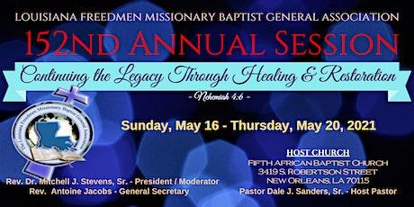 LA Freedmen Missionary Baptist General Association's152nd Annual Session tickets