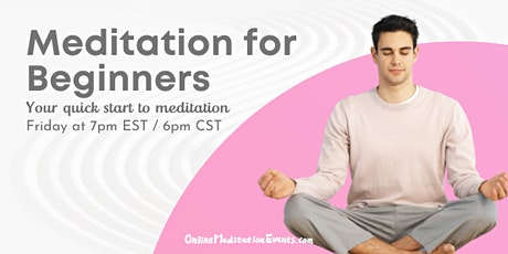 Guided Online Meditation events for Meditation for Beginners tickets