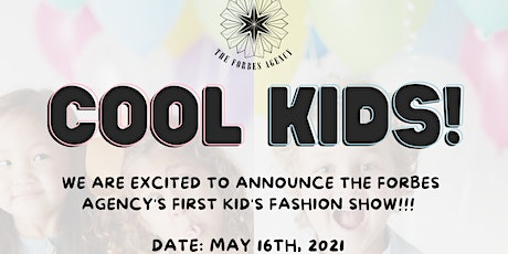 COOL KIDS Fashion Show! tickets