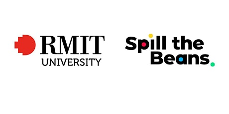 Spill the Beans and RMIT University Collaboration Fundraiser for Pitchfest tickets