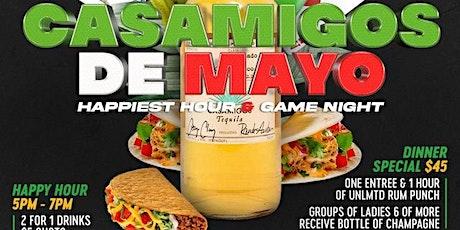 Casamigos De Mayo Happiest Hour & Game Night (Sponsored by Casamigos) tickets