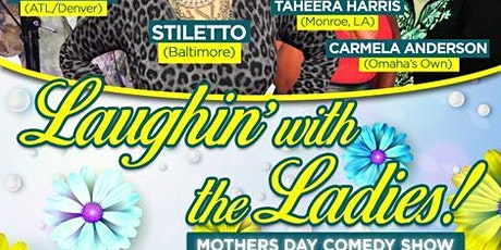 Laughing with the Ladies: the Annual Mother's Day Comedy Show tickets