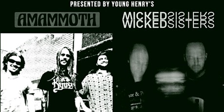 Young Henrys Sunday Session Ft. Amammoth & Wicked Sisters tickets