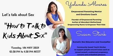 "Let's talk about sex: ""How to Talk to Kids about Sex"" tickets"