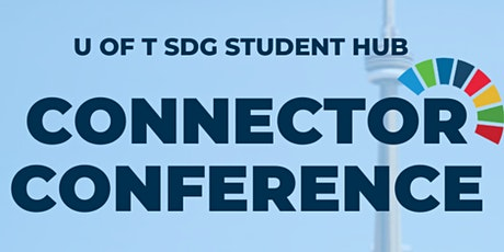 U of T SDG Student Hub: Connector Conference tickets