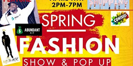 Spring Fashion Show & Pop Up tickets
