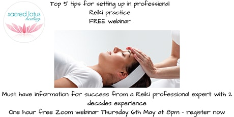 Top 5 start up tips  for  Professional Reiki Practitioners tickets