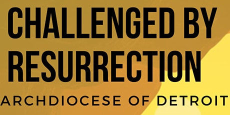 Challenged By Resurrection: Christian Service Ministers Retreat tickets