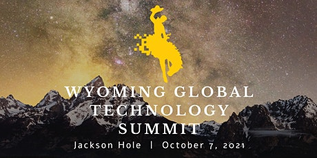 Wyoming Global Technology Summit tickets