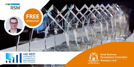 MWCCI Business Excellence Awards Submission Workshops (Geraldton) tickets