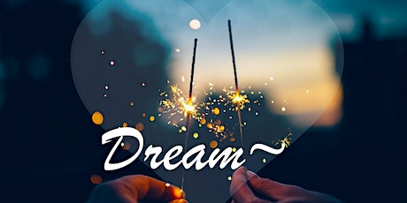DREAM!  One Hour for Self Awareness tickets