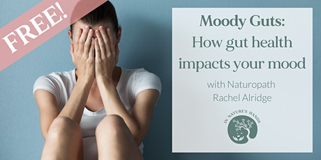 Moody Guts - How Gut Health Impacts Your Mood tickets