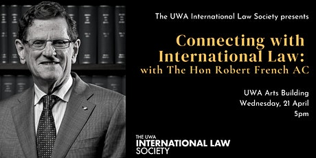 Connecting with International Law: with The Hon Robert French AC tickets