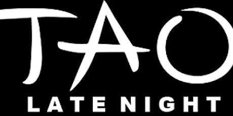 TAO Late Night tickets