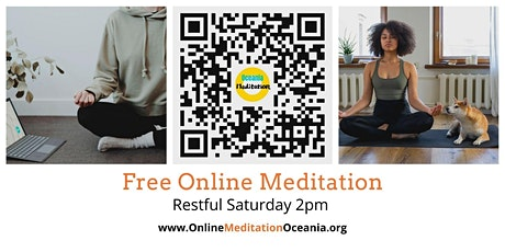 Free Online Meditation Event 'Restful Saturday' tickets