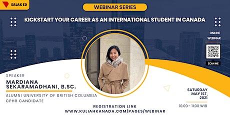 Kickstart Your Career as an International Student in Canada tickets
