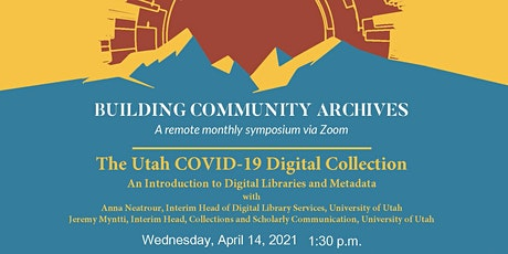 Building Community Archives: The Utah COVID-19 Digital Collection tickets