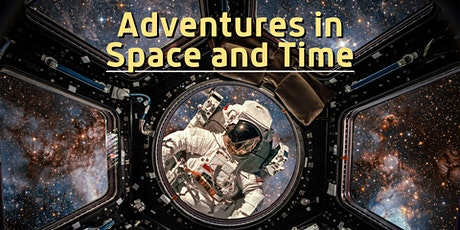 Adventures in Space and Time! - Adult event - Kids event tickets