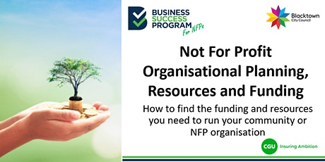 Not For Profit Organisational Planning, Resources and Funding tickets