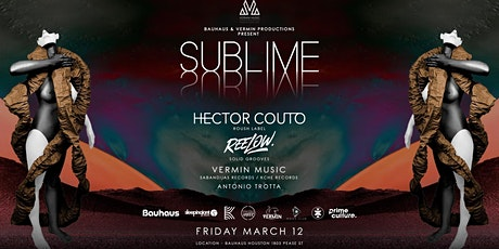Bauhaus & Sublime Present: Hector Couto & Reelow tickets