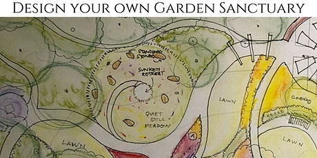 Design your own Garden Sanctuary course May 1,2 & 16 tickets