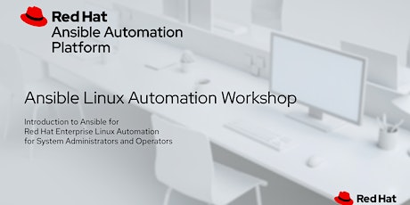 ANSIBLE LINUX AUTOMATION WORKSHOP tickets