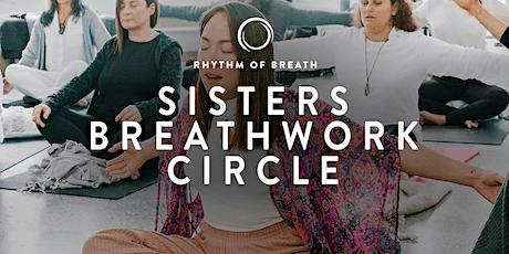 Sisters Breathwork Circle - Health & Abundance tickets