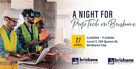 A Night For PropTech In Brisbane tickets