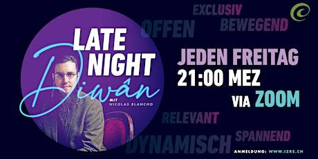 Jeden Freitag: Der Late Night Dîwân mit Nicolas Blancho tickets