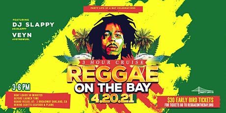 THE OFFICIAL REGGAE ON THE BAY 4/20 tickets
