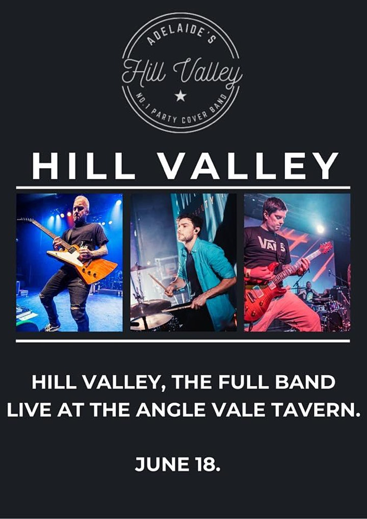 Hill Valley FULL 6 PIECE BAND plays live at Angle Vale Tavern image