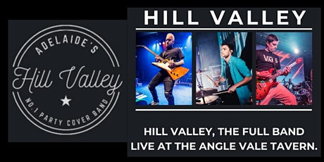Hill Valley FULL 6 PIECE BAND plays live at Angle Vale Tavern tickets