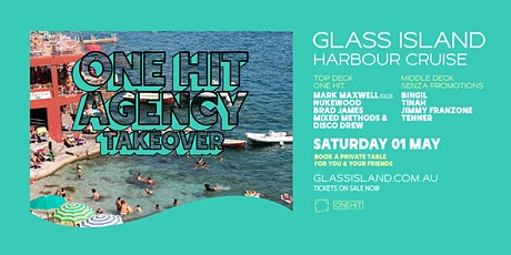 Glass Island - One Hit Agency Takeover - Harbour Cruise - Sat 1st May tickets