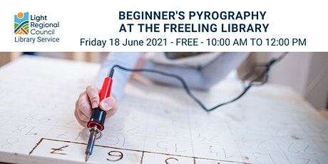Pyrography for Beginners  @ Freeling Library tickets