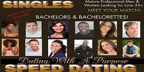 Dating With a Purpose Speed Dating Events ~ Professional Men & Women 35+ tickets