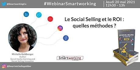#WebinarSmartworking : Le Social Selling et le ROI : quelles méthodes ? billets