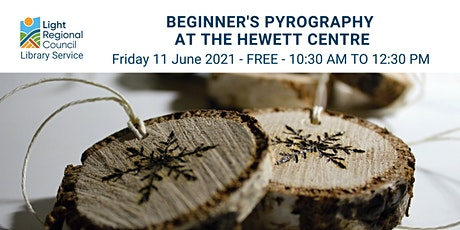 Pyrography for Beginners  @ the Hewett Centre tickets