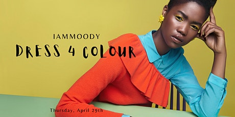 Dress 4 Colour - 8:45pm Show tickets