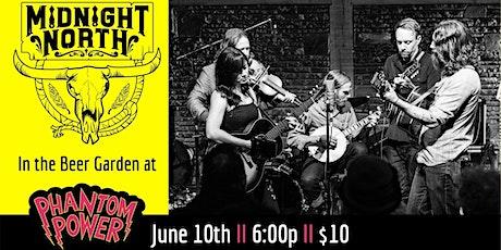 Midnight North in the Beer Garden tickets