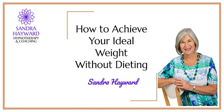 How to Achieve Your Ideal Weight Without Dieting Masterclass tickets
