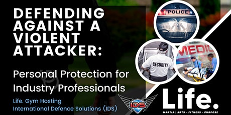 Defending Against a Violent Attacker: Personal Protection Workshop tickets