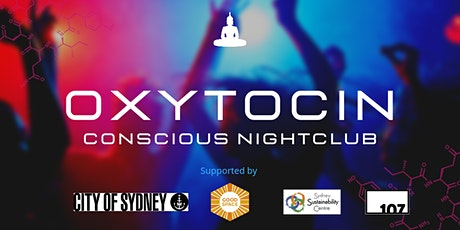 OXYTOCIN - Conscious Club Sydney tickets