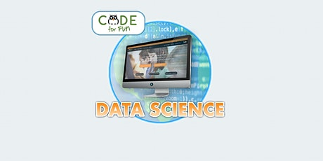 Data Science L12: Online Summer Camp! - 6/7 -6/11 - 1 pm to 4 pm tickets