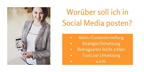 Social Media Ideen- und Contenterstellung (Online-Workshop!) billets
