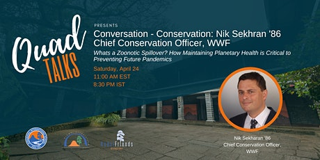 Conversation-Conservation: Nik Sekhran '86 Chief Conservation Officer, WWF tickets